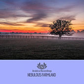 Nebulous Farmland by Various Artists