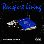Passport Living by Thadd Williams