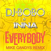 Everybody (Mike Candys Remix) de DJ Bobo