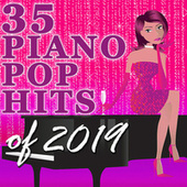 35 Piano Pop Hits of 2019 (Instrumental) de Amy Grant Tribute Band