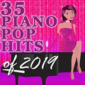 35 Piano Pop Hits of 2019 (Instrumental) von Amy Grant Tribute Band