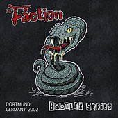 Dortmund Germany 2002 (Bootleg Series) de The Faction