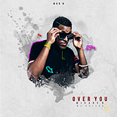 Over You (Main Mix) by Mikaben