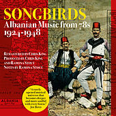 Songbirds-Albanian Music from 78s-1924-1948 by VARIOUS