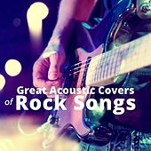 Great Acoustic Covers of Rock Songs de Various Artists