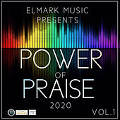 Elmark Music Presents: Power of Praise, Vol. 1 by Various Artists