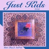 Just Kids (Live) von Marc 2ray
