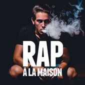 Rap à la maison by Various Artists