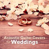 Acoustic Guitar Covers for Weddings von Various Artists