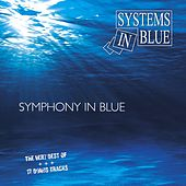 Symphony In Blue - The Very Best Of von Systems In Blue