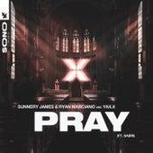 PRAY de Sunnery James & Ryan Marciano