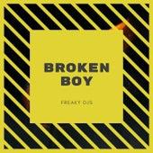 Broken Boy by Freaky DJ's