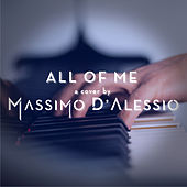 All of Me (Piano Version) de Massimo D'Alessio