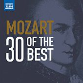 Mozart: 30 of the Best by Various Artists