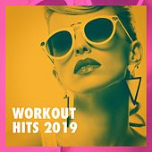 Workout Hits 2019 von #1 Hits Now, Top 40 Hits, Billboard Top 100 Hits