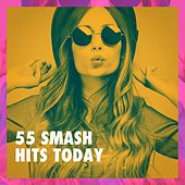 55 Smash Hits Today de #1 Hits Now, Top 40 Hits, Running Hits