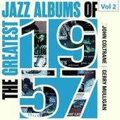 The Greatest Jazz Albums of 1957, Vol. 2 de John Coltrane