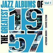 The Greatest Jazz Albums of 1957, Vol. 1 de Miles Davis