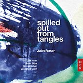 Spilled Out from Tangles de Juliet Fraser