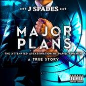 Major Plans by J Spades