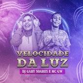 Velocidade da Luz de DJ Gaby Soares