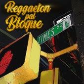 Reggaeton Pal Bloque von DJ Eric