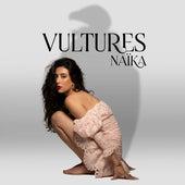 Vultures di Naïka