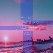 After Hours Miami 2020 von Various Artists