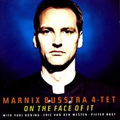 On the Face of It by Marnix Busstra 4-tet