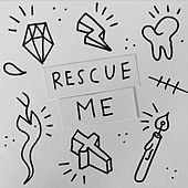 Rescue Me by James Gillespie