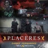 Placeres de Danny Fernández