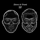 Dave & Trent by Dave