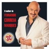 O Melhor de Fernando Correia Marques de Fernando Correia Marques