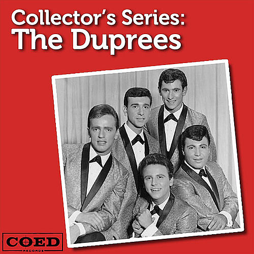 Collector's Series: The Duprees by The Duprees