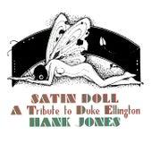 Satin Doll: A Tribute to Duke Ellington de Hank Jones