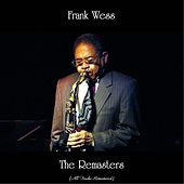 The Remasters (All Tracks Remastered) by Frank Wess