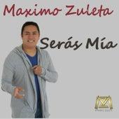 Serás Mía de Maximo Zuleta