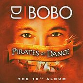 Pirates of Dance von DJ Bobo