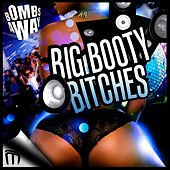Big Booty Bitches by Bombs Away