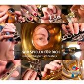Wir spielen für dich by Kreisorchester Lichtenfels