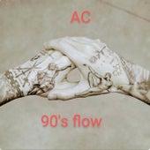 90´S Flow de AC