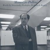 Maurizio Pollini: Works by Stravinsky, Prokofiev, Webern and Boulez von Maurizio Pollini