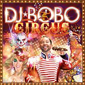 Circus von DJ Bobo