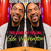 This Kind of Feeling (Digital English Presents) von Digital English Glen Washington