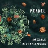 Soziale Distanzmusik by Perkel