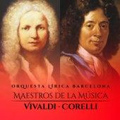 Maestros de la Música: Vivaldi - Corelli von Orquesta Lírica Barcelona