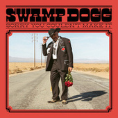 Please Let Me Go Round Again by Swamp Dogg
