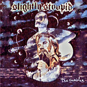 The Gambler de Slightly Stoopid