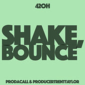 Shake, Bounce by 42oh
