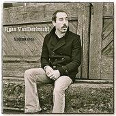 Volume One by Ryan Vandordrecht